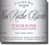 2006 Clos Roche Blanche Touraine Cuvee Pif