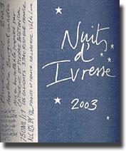 2003 Catherine & Pierre Breton Bourgueil Nuits d' Ivresse
