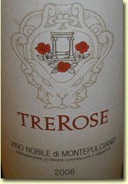 TREROSE VINO NOBILE DI MONTEPULCIANO 2006