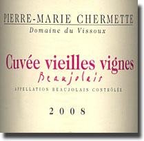 2008 Domaine du Vissoux Beaujolais Cuvee Vieilles Vignes